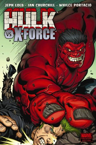 9780785139843: Hulk Volume 4: Hulk Vs. X-Force Premiere HC (Incredible Hulk)