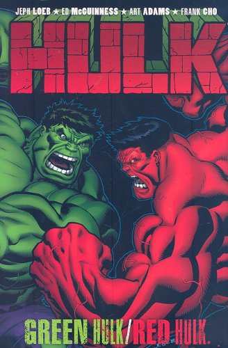 Hulk: Green Hulk / Red Hulk (Incredible Hulk)