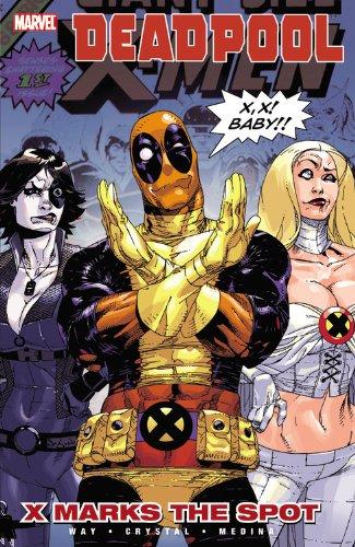 9780785140405: Deadpool 3: X Marks the Spot