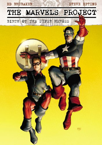 9780785140610: The Marvels Project: Birth of the Super Heroes