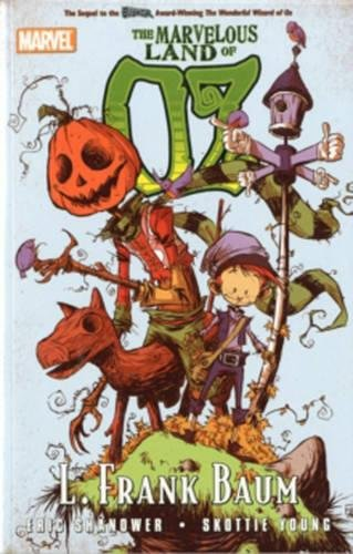 9780785140870: The Marvelous Land of Oz (Marvel Classics)