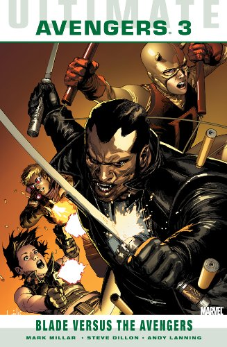 Ultimate Comics Avengers : Blade Vs. The Avengers