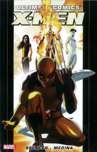 9780785141020: Ultimate Comics X-Men by Nick Spencer - Volume 1 (Ultimate Comics X-Men (Quaility Paperback))