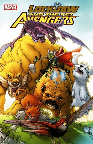 9780785141235: Lockjaw And The Pet Avengers GN-TPB (Lockjaw & the Pet Avengers)