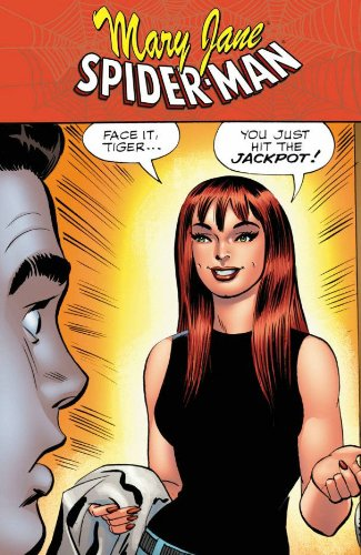 9780785141853: Spider-Man/Mary Jane: ...You Just Hit The Jackpot