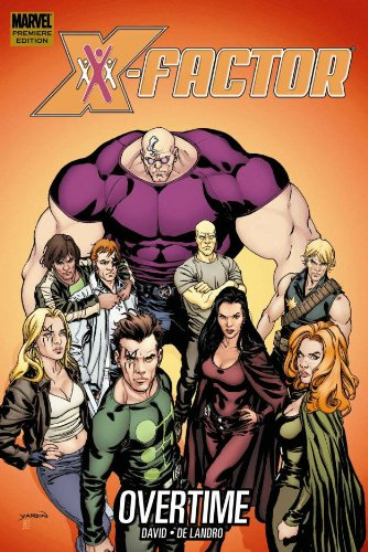 X-Factor: Overtime (X-factor (Graphic Novels))