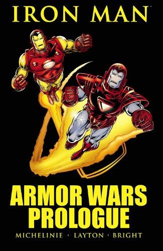 Iron Man: Armor Wars Prologue (Marvel Premiere: David Michelinie