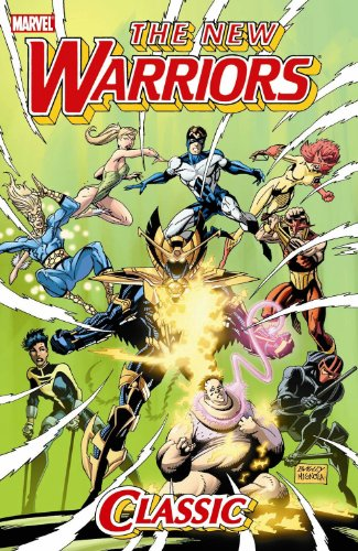 New Warriors Classic - Volume 2 (0785142630) by Nicieza, Fabian; Slott, Dan
