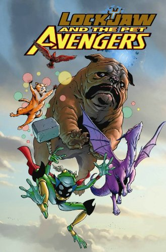 9780785142713: Lockjaw And The Pet Avengers HC (Oversized)