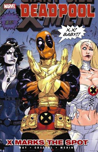 9780785143116: Deadpool 3: X Marks the Spot