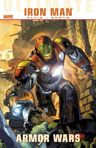 Ultimate Comics Iron Man : Armor Wars