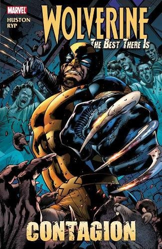 9780785144328: Wolverine: The Best There Is: Contagion