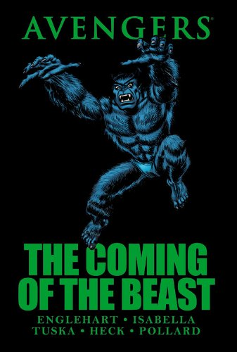 9780785144687: Avengers: The Coming of the Beast