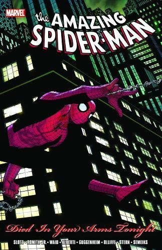 9780785144854: Spider-Man: Died In Your Arms Tonight TPB (Amazing Spider-Man (Paperback Unnumbered))