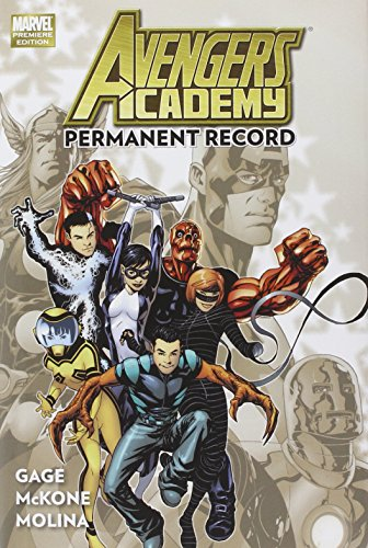 Avengers Academy Vol. 1: Permanent Record - Gage, Christos
