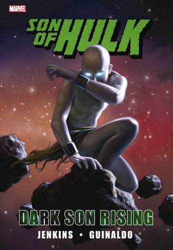 9780785145448: Hulk: Son of Hulk - Dark Son Rising (Incredible Hulk)