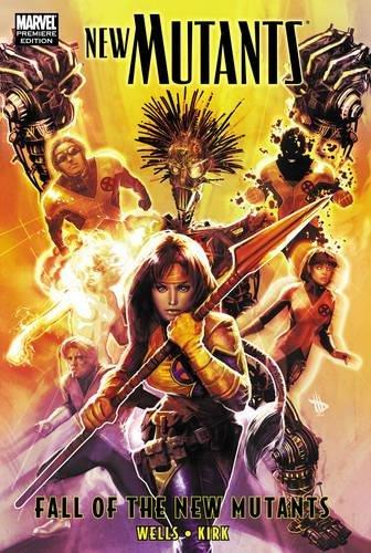 9780785145837: New Mutants: Fall of the New Mutants