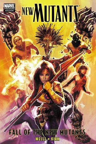 9780785145837: New Mutants: Fall of the New Mutants