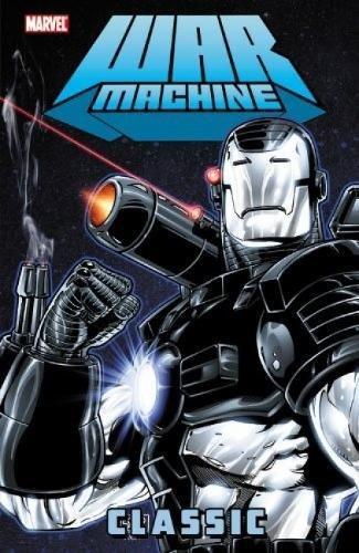 9780785146469: War Machine Classic - Volume 1