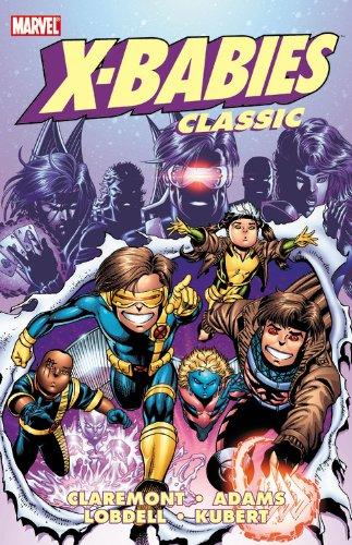 X-Babies Classic - Volume 1 (X-Babies Classics) (0785146547) by Chris Claremont; Scott Lobdell