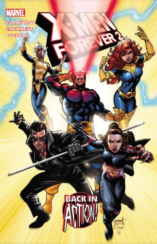 9780785146643: X-Men Forever2 - Volume 1: Back in Action