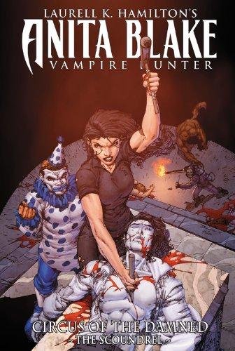 9780785146926: Laurell K. Hamilton's Anita Blake Vampire Hunter: Circus of the Damned 3: The Scoundrel