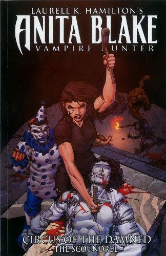 9780785146933: Anita Blake, Vampire Hunter: Circus of the Damned, Book 3: The Scoundrel