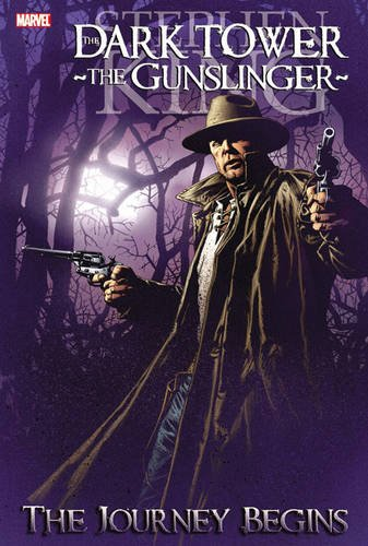 Dark Tower: The Gunslinger, Vol. 1 - The Journey Begins (Graphic Novel) - Stephen King; Robin Furth; Peter David