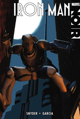 9780785147282: Iron Man Noir