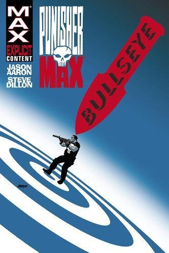 9780785147565: PunisherMAX Vol. 2: Bullseye