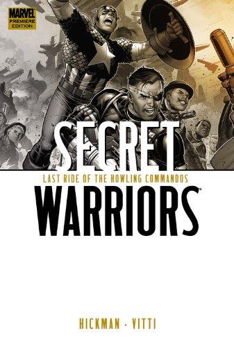 Secret Warriors, Vol. 4: Last Ride of the Howling Commandos: Hickman, Jonathan