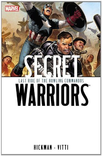 9780785147602: Last Ride of the Howling Commandos: 4 (Secret Warriors)