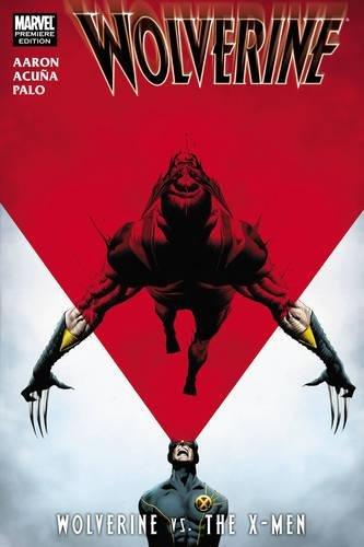 9780785147862: Wolverine vs. the X-Men