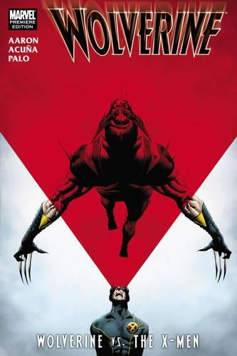 9780785147862: Wolverine: Wolverine vs. the X-Men