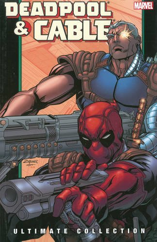 9780785148210: Deadpool & Cable Ultimate Collection 2