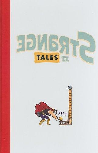 Strange Tales II (Stranges Tales) (0785148221) by Kate Beaton; Frank Santoro; Dash Shaw; Shannon Wheeler; Jillian Tamaki; Kevin Huizenga; Jhonen Vasquez; Gene Yang; Nicholas Gurewitch; Various Authors