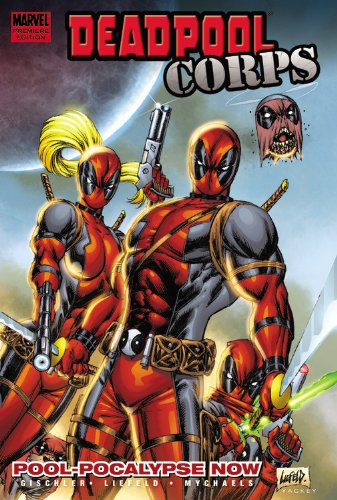 9780785148241: DEADPOOL CORPS PREM 01 POOL-POCALYPSE NOW HC