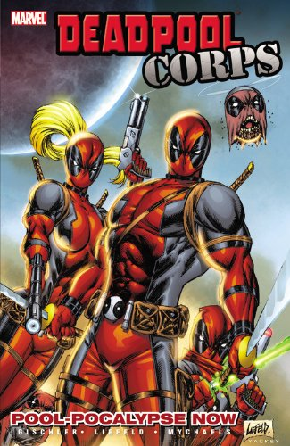 9780785148258: DEADPOOL CORPS 01 POOL-POCALYPSE NOW