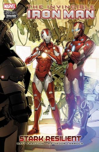 The Invincible Iron Man Vol. 6 : Stark Resilient Book 2