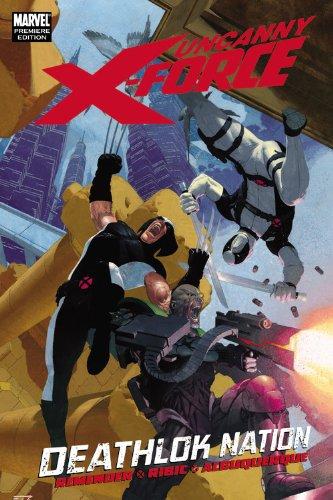 9780785148562: Uncanny X-Force: Deathlok Nation (Marvel Premiere Editions)