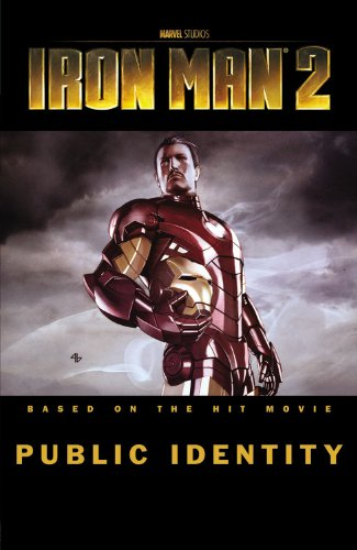 Iron Man 2: Public Identity: Casey, Joe; Theroux, Justin