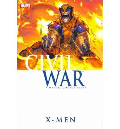 9780785148845: Civil War: X-Men