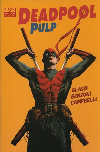 Deadpool Pulp (0785148930) by Mike Benson; Adam Glass