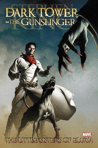 Stephen King's Dark Tower: The Gunslinger -: King, Stephen, David,