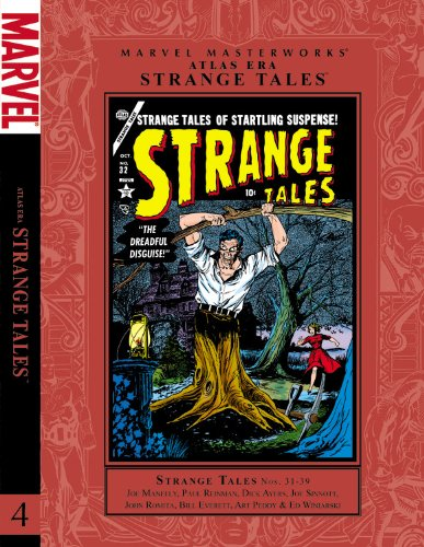 STRANGE TALES 4: Maneely, Joe; et. al.