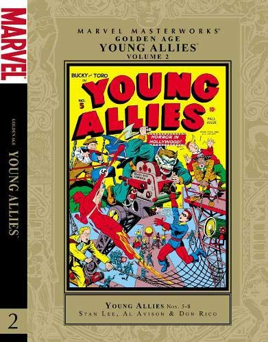 Marvel Masterworks: Golden Age Young Allies - Volume 2: Lee, Stan