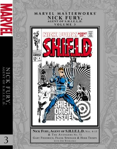 Marvel Masterworks: Nick Fury, Agent of S.H.I.E.L.D. - Volume 3: Friedrich, Gary; Steranko, Jim; ...