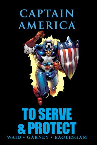 9780785150824: Captain America: To Serve & Protect (Marvel Premiere Editions)