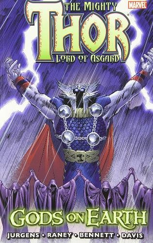 Thor: Gods on Earth (0785150889) by Jurgens, Dan; Johns, Geoff; Grell, Mike; Raney, Tom