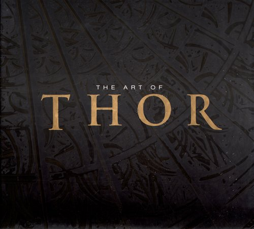 9780785151302: Thor: The Art of Thor the Movie